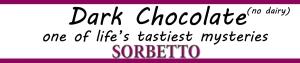 dark chocolate sorbetto